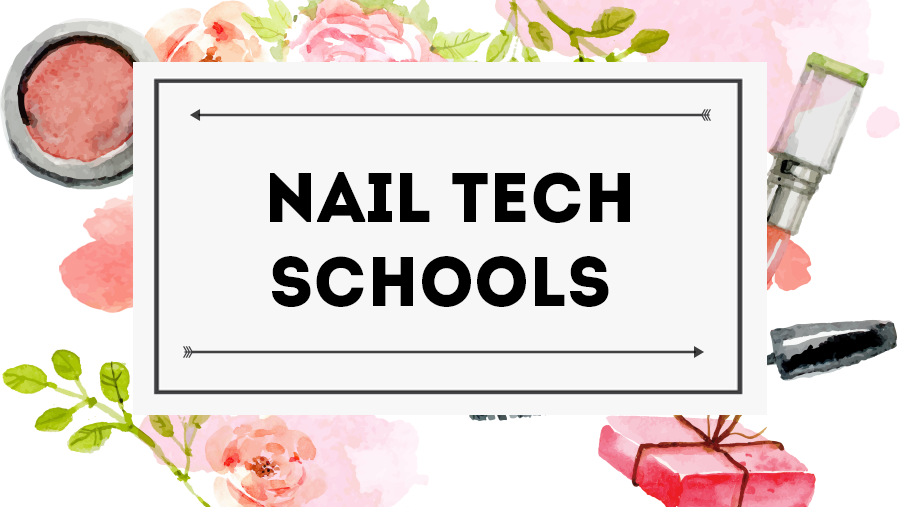 Best Nail Tech Schools 2019 Beauty Pros