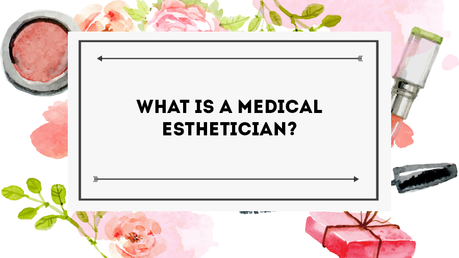 Awesome Medical Estheticians(sometimes Also Spelled Aestheticians) Are Trained,  Licensed Professionals That Specialize In Skincare And Helping Peopleu0027s  Skin Feel As ...